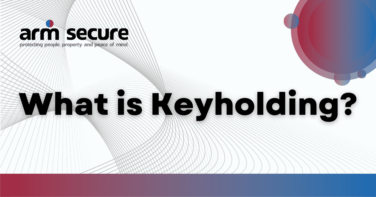 Keyholding: What is it?